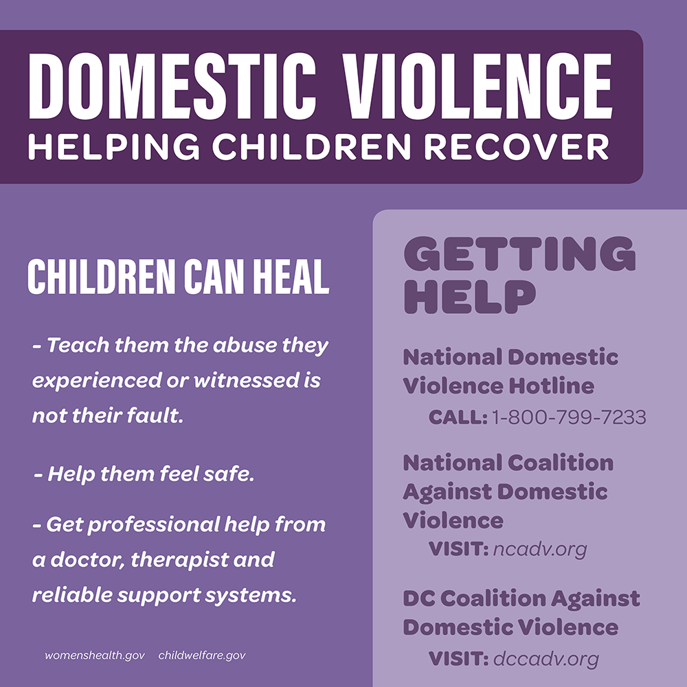 Children can heal and recover from domestic violence.